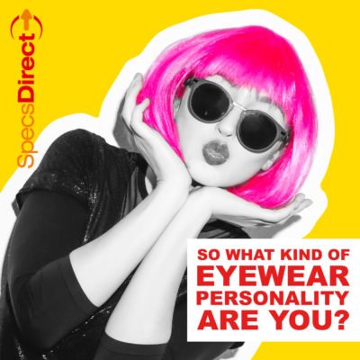 EYEWEAR PERSONALITY – Discover yours!